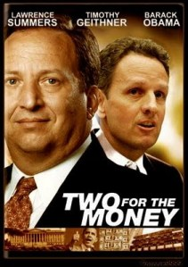 Larry Summers - Timothy Geithner